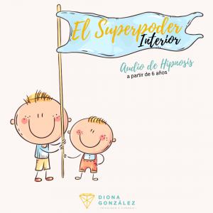 El Superpoder Interior | Audio Hipnosis Infantil (a partir de los 6 años)